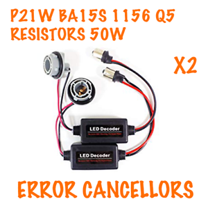 2x P21W 1156 BA15S Q5 CANBUS ERROR FREE RESISTORS CANCELLERS 50W DRL BRAKE BULBS