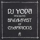 DJ Yoda Presents:Breakfast Of Champions von DJ Yoda (2015)