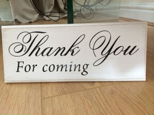 """Thank you for coming wedding shabby chic plaque 10/""""x4/"""" size 16 colours p059"""