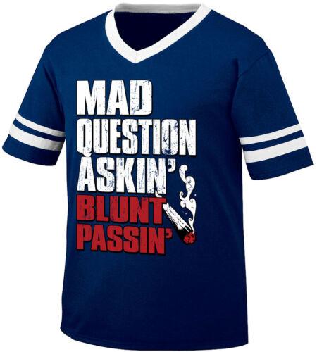 Mad Question Askin Blunt Passin Marijuana Pot Weed Stoner Retro Ringer T-shirt
