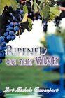 Ripened on The Vine 9781438947143 by Lori Michele Davenport Paperback