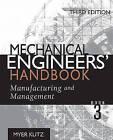 Mechanical Engineers' Handbook: v. 3: Manufacturing and Management by Myer Kutz (Hardback, 2005)
