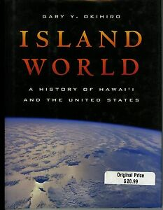 ISLAND-WORLD-A-history-of-Hawai-039-i-and-the-United-States