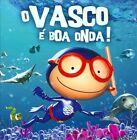 O Vasco É Boa Onda! by Vasco (CD, Nov-2009, EMI)
