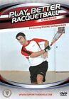 Play Better Racquetball Strategies 0189098007990 DVD Region 2