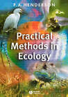 Practical Methods in Ecology by P.A. Henderson (Paperback, 2003)