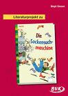 """Literaturprojekt zu """"Die Sockensuchmaschine"""" von Knister und Birgit Giesen (2014, Geheftet)"""