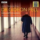 Dr Gideon Fell: Collected Cases: Classic Radio Crime by John Dickson Carr (CD-Audio, 2017)