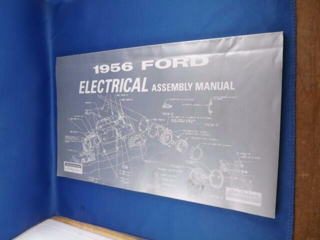 1956 Ford Electrical Assembly Manual Wiring Diagrams Jim