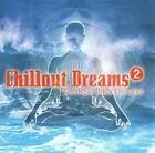 Chillout Dreams 2 von Various Artists (2004)