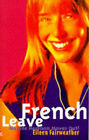 French Leave: Maxine Harrison Moves Out! by Eileen Fairweather (Paperback, 1996)
