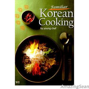 Familiar korean cooking recipes korean food book english delicious image is loading familiar korean cooking recipes korean food book english forumfinder Gallery