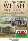 Tracing Your Welsh Ancestors: A Guide for Family Historians by Beryl Evans (Paperback, 2015)