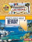 What's Great about Nevada? by Rebecca Felix (Paperback / softback, 2015)