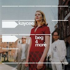 KAYCEE : BEG 4 MORE / CD - TOP-ZUSTAND