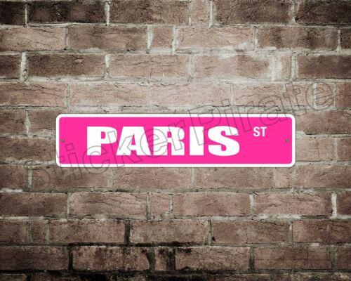 "*Aluminum* Paris 4/"" x 18/"" Metal Novelty Street Sign  SS 2830"