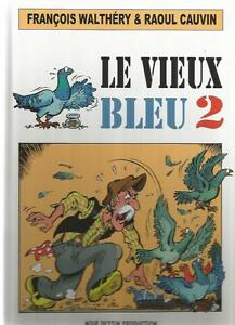 F-Walthery-R-Cauvin-Le-vieux-Bleu-Tome-2