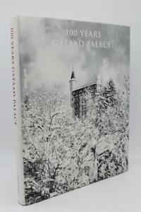 100-Years-Gstaad-Palace-Gebunden-Hardback-English