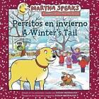 Perritos en Invierno/ A Winter's Tail by Susan Meddaugh (Paperback / softback, 2011)