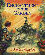 Enchantment in the Garden (Red Fox picture books), Good Condition Book, Hughes,
