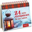 24 kleine Atempausen für den Advent (2014, Gebundene Ausgabe)