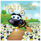 One in a Buzzillion by Hannah Schreiber, Conner Hartsock (Paperback / softback, 2011)