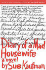 Diary of a Mad Housewife: A Novel by Sue Kaufman (Paperback, 2005)