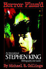 Horror Plum'd: International Stephen King Bibliography & Guide 1960-2000 by Michael R Collings (Hardback, 2003)