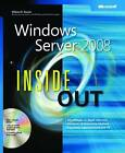 Windows Server 2008 Inside Out by William R. Stanek (Mixed media product, 2007)
