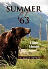 Summer of '63 9781456852726 by R James Roybal Paperback