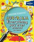 Not for Parents Australia: Everything You Ever Wanted to Know by Lonely Planet (Paperback, 2012)