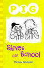 Pig Skives off School by Barbara Catchpole (Paperback, 2013)