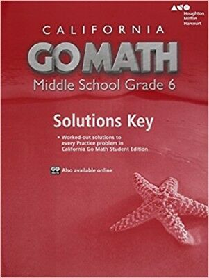 California Go Math Middle School Grade 6 Solutions Key Book Houghton  054420722x