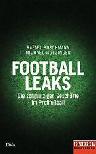 R*11.05.2017 Rafael Buschmann, Michael Wulzinger Football Leaks Ein SPIEGEL-Buch