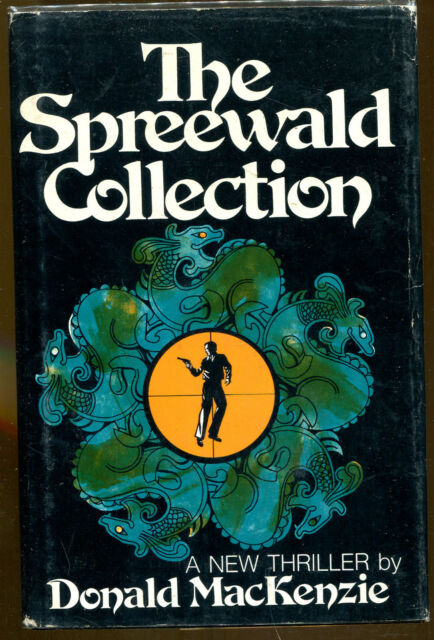 The Spreewald Collection by Donald MacKenzie-First Printing/DJ-1975