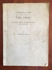 1914 Laboratory Guide for the study of the Frog, Anatomy, Histology & Physiology