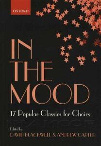 Collection Ici In The Mood 17 Classiques Populaires Pour Choeur Musique Vocale Livre MÊme Jour ExpÉdition-afficher Le Titre D'origine