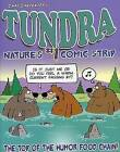 Tundra: Nature's #1 Comic Strip by Chad Carpenter (Paperback, 2014)