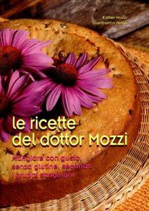 LIBRO-LE-RICETTE-DEL-DOTTOR-MOZZI-ESTHER-MOZZI-GIANFRANCO-NEGRI