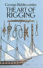 The Art of Rigging Dover Maritime