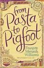 From Pasta to Pigfoot by Frances Mensah Williams (Paperback, 2015)