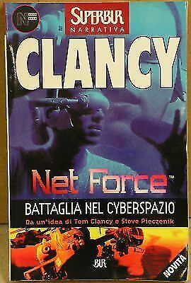 (1334) Net Force. Battaglia nel cyberspazio - Tom Clancy - Bur