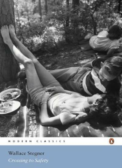 Crossing to Safety (Penguin Modern Classics) By Wallace Stegner, Jane Smiley