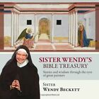 Sister Wendy's Bible Treasury: Stories and Wisdom Through the Eyes of Great Painters by Wendy Beckett (Paperback, 2012)