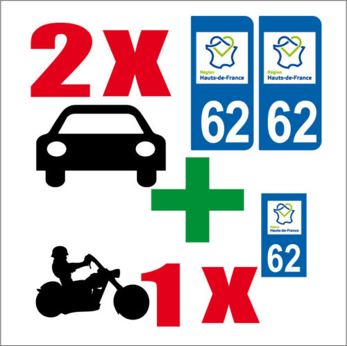 Lot 3 STICKERS 2 x AUTO+1x MOTO STYLE PLAQUE IMMATRICULATION HAUT-DE-FRANCE 62