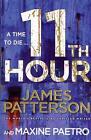 11th Hour von James Patterson (2013, Taschenbuch)