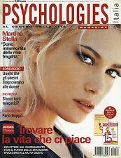 PSYCHOLOGIES MAGAZINE N°7/8 LUG/AGO/2005* M.STELLA* TROVARE LA VITA CHE CI PIACE