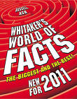 Whitaker's World of Facts: 2011 by Russell Ash (Hardback, 2010)
