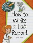 How to Write a Lab Report by Nel Yomtov (Paperback / softback, 2013)