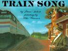 Train Song by Diane Siebert (Paperback)